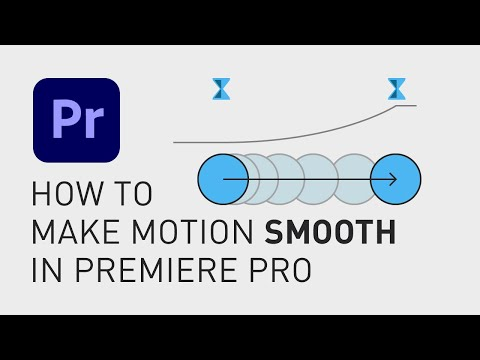 How to make smooth motion Premiere Pro