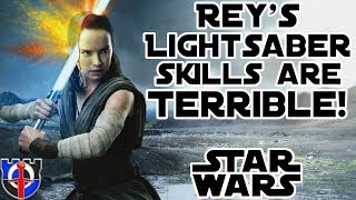 Rey's terrible very bad Lightsaber skills: Star Wars