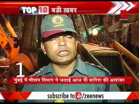 Top 10: Mumbai building collapse - Death toll rises to 30 | मुंबई में बिल्डिंग ढहने से 30 की मौत