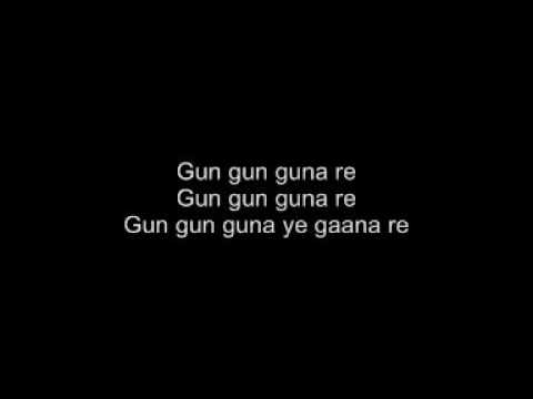 Gun gun guna re - lyrics