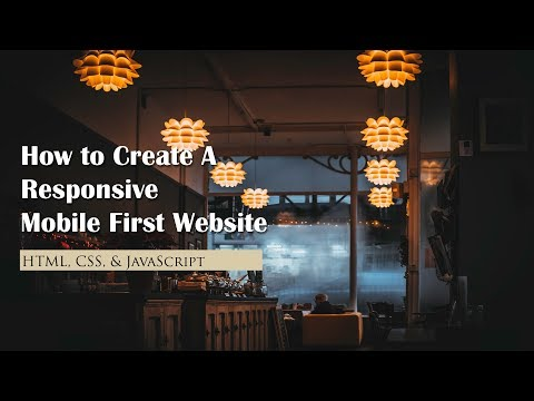 How To Create A Responsive Restaurant Website (Mobile First Approach) - HTML, CSS, & Javascript
