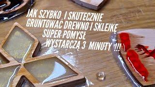 Mega Szybki Sposób na gruntowanie żywicą epoksydową drewna oraz sklejki   wystarczą 3 minuty !!!