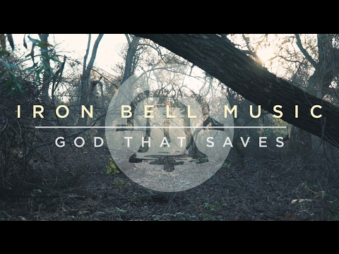 God That Saves - Official Lyric Video - Iron Bell Music