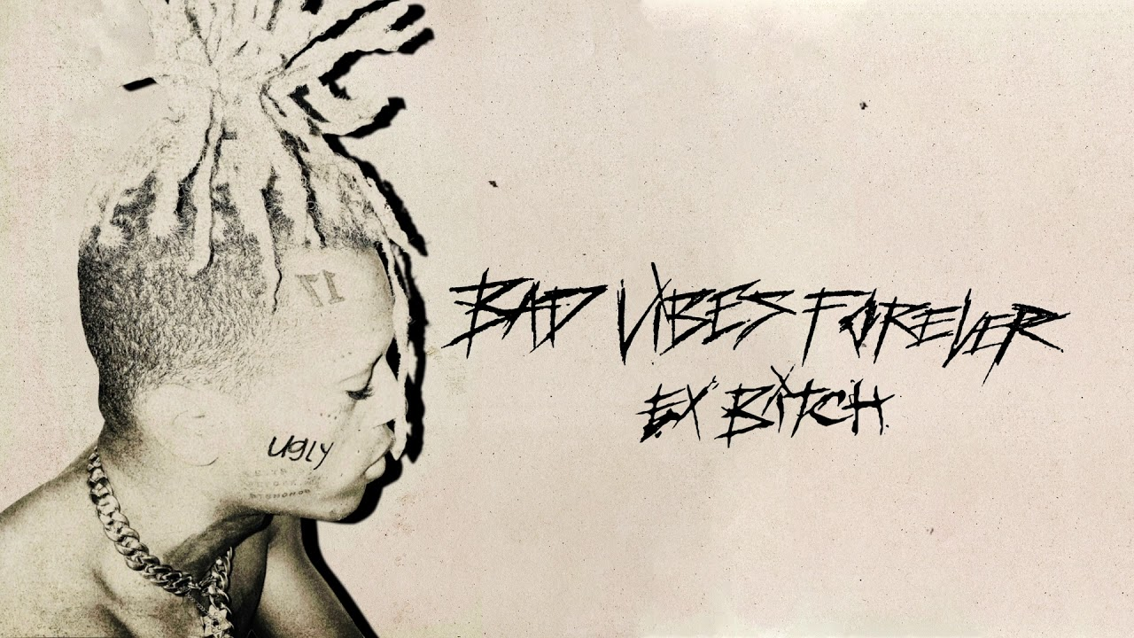 XXXTENTACION - Ex Bitch (Audio)