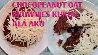 CHOCOPEANUT OAT BROWNIES KUKUS ALA FITRI/ Healthy cake
