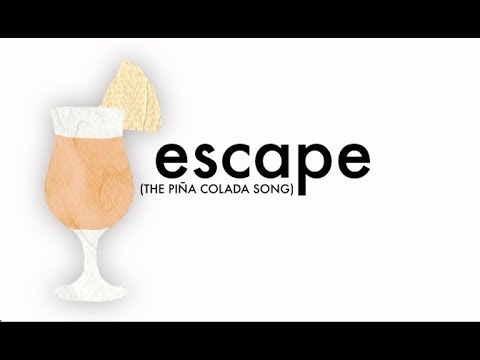 ESCAPE (The Piña Colada Song)