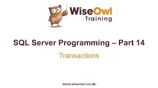 SQL Server Programming Part 14 - Transactions