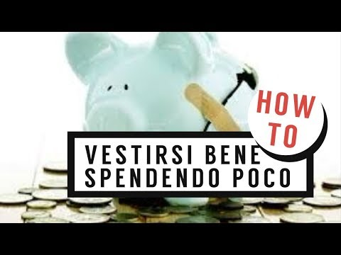 COME VESTIRSI BENE SPENDENDO POCO: UN TUTORIAL MODA LOW COST e alcuni consigli