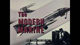 "USMC MARINE CORPS ""THE  MODERN MARINE"" 1960s RECRUITING FILM  75542"