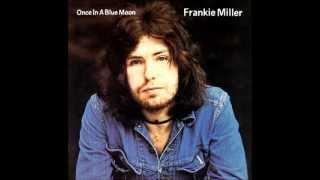 Frankie Miller - In No Resistance