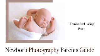 Newborn Photography Transitional Posing, Pose 1 Starting on baby's back