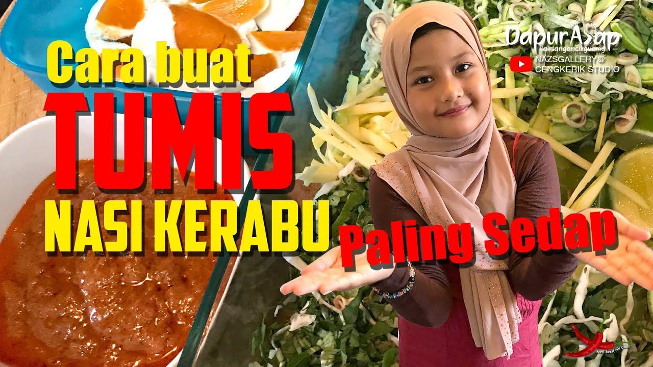 Download Tumis Nasi Kerabu Original Asli   Tumis Paling Sedap   2 Jam masak Tumis?   Tumis Tanpa Minyak!
