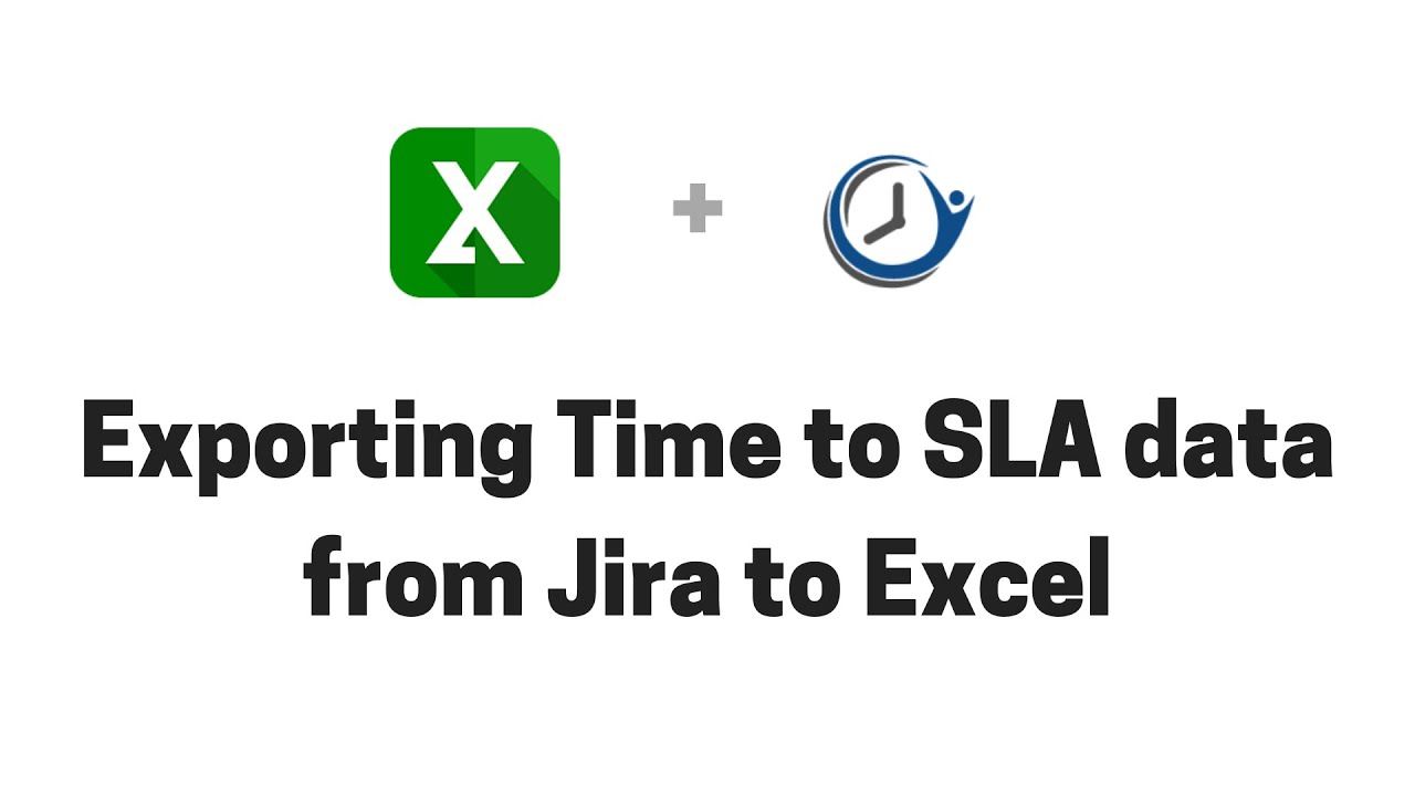 Exporting issues - Time to SLA - Confluence