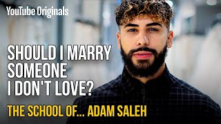 Should_I_Marry_Someone_I_Don't_Love?_|_The_School_of_Adam_Saleh