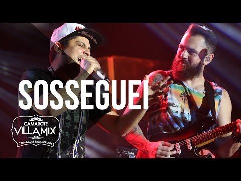 Sosseguei - Jorge e Mateus - Camarote Villa Mix - Carnaval 2016