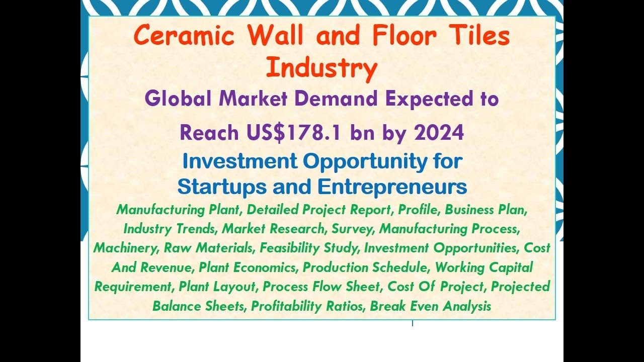 Ceramic Wall and Floor Tiles Industry: Global Market Demand Expected ...