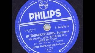 Alfred Hause und sein Orchester - Im Tangorhythmus Teil 2