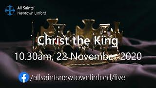 Christ the King service for All Saints', Sunday 22 November 2020