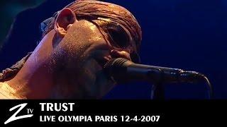 Trust - Au Nom De La Race - LIVE