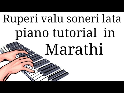 Ruperi Valu Soneri Lata Song On Piano Tutorial In Marathi