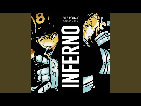 """Inferno (From """"Fire Force: Enen No Shouboutai"""")"""