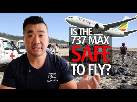 Is the Boeing 737 MAX Safe to fly?