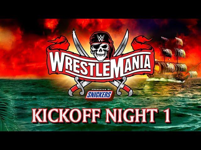 WrestleMania 37 Kickoff – Night 1: April 10, 2021