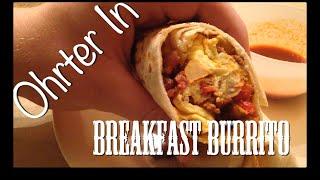 Ohrter In - Breakfast Burrito
