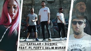Kafalar - You're (feat. Pi, Fery & Selim Muran)