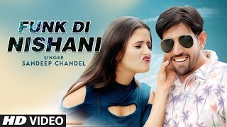 Funk Di Nishani Sandeep Chandel Free MP3 Song Download 320 Kbps
