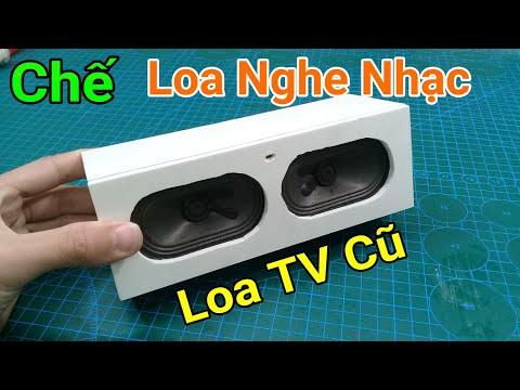 Chế Loa Nghe Nhạc Từ Loa TV Cũ