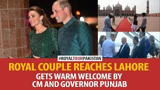 Royal Couple reaches Lahore, gets a warm welcome by CM and Governor Punjab