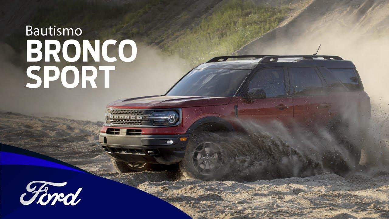 Nueva Bronco Sport - Bautismo