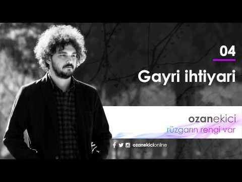 Ozan Ekici - Gayri İhtiyari | Rüzgarın Rengi Var (Official Audio)