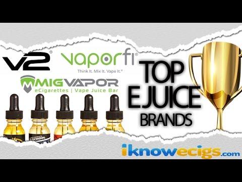 Top E Juice Brands | Top 3 E Juice Brands
