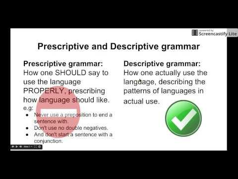 Set 1.2 (Part 2/3) prescriptive and descriptive grammar