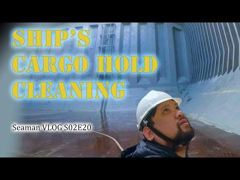 Cleaning the Ship's Cargo Hold | Seaman Vlog
