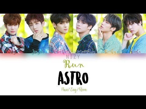 ASTRO 아스트로 – Run (Color Coded Han Rom Eng Lyrics)