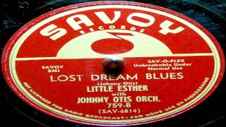 Lost Dream Blues - Little Esther with Johnny Otis Orchestra