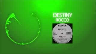 Destiny - Rocco