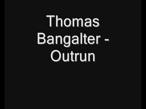Thomas Bangalter - Outrun mp3