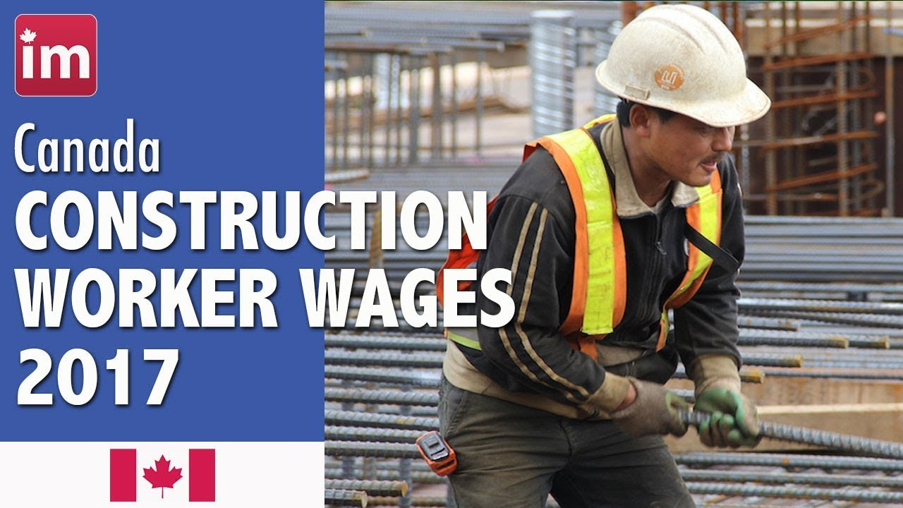 Construction Worker Salary in Canada - Jobs in Canada