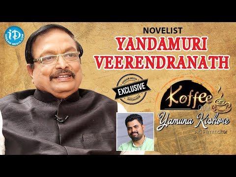 Yandamuri Veerendranath Exclusive Interview || Koffee With Yamuna Kishore #24 || #452