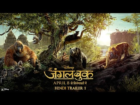 The Jungle Book - Official Hindi Trailer 1