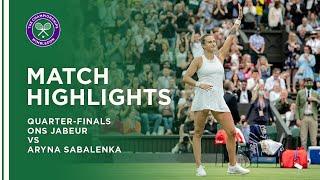 Ons Jabeur vs Aryna Sabalenka | Quarter-Final Highlights