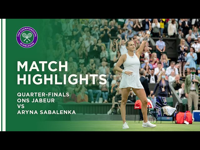 Ons Jabeur vs Aryna Sabalenka   Quarter-Final Highlights   Wimbledon 2021