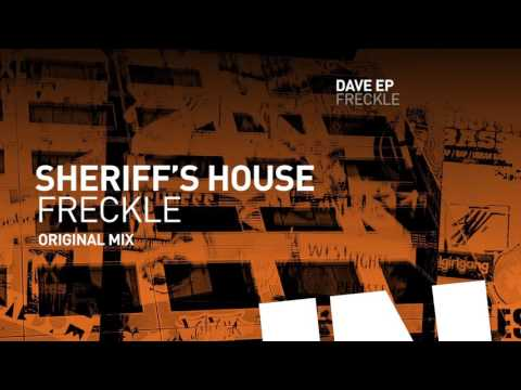 Freckle - Sheriff's House (Original Mix)