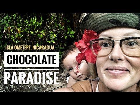 CHOCOLATE PARADISE - ISLA OMETEPE, NICARAGUA - TRAVEL