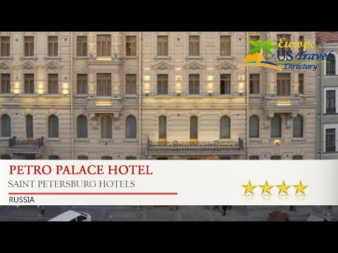 Petro Palace Hotel - Saint Petersburg Hotels, Russia