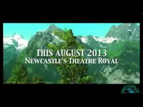 The Sound of Music - AUGUST 2013 at The Theatre Royal Newcastle